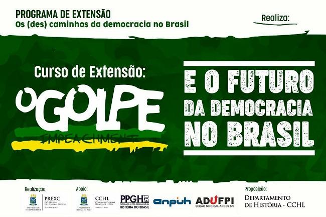 UFPI oferece curso de extensão sobre 'Golpe do Impeachment e o futuro da Democracia'