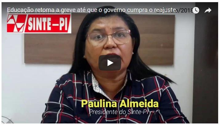 Governo não cumpre acordo de 'reajuste' e professores retomam Greve no Piauí