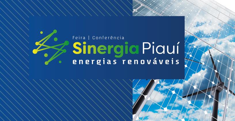 Bons ventos estão por vir: 1ª Feira e Conferência de Energias Renováveis acontece no Piauí
