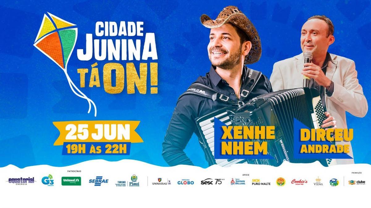 Primeiro dia da Cidade Junina Tá ON traz Léo Xenhenhem e Dirceu Andrade