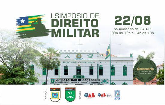 OAB e 25º BC realizarão o I Simpósio de Direito Militar e terá palestrantes nacionais