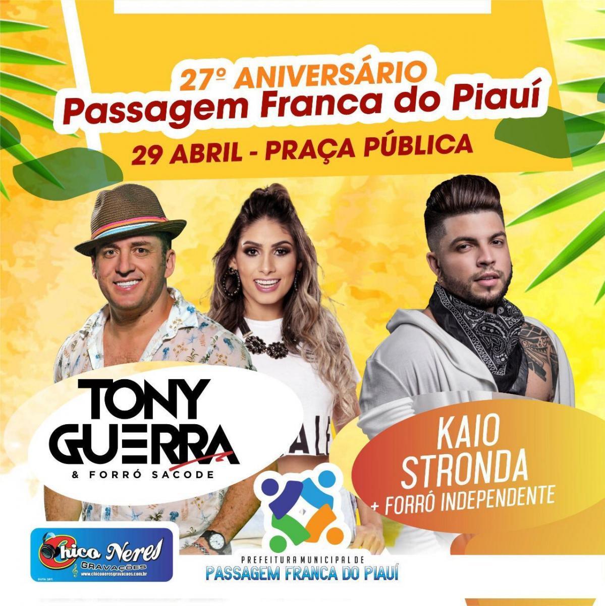 Prefeitura de Passagem Franca comemora aniversário de 27 anos com show de Tony Guerra e Forró Sacode