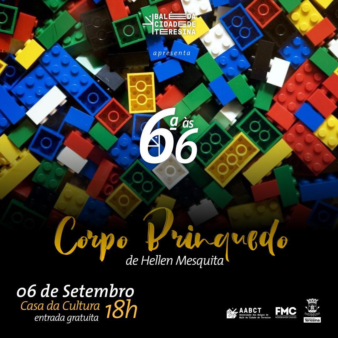 """Projeto 6ª às 6 trás apresentação artística """"Corpo vira brinquedo"""""""