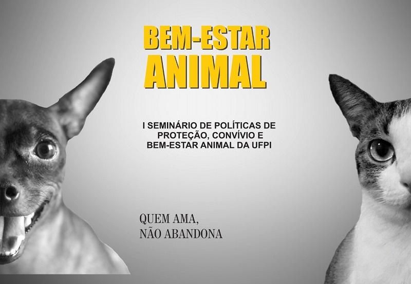 UFPI promove o I Seminário de políticas de proteção, convívio e bem-estar animal