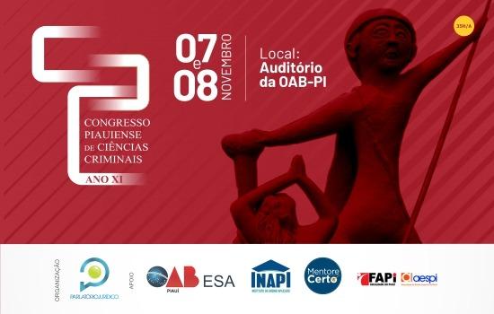 OAB Piauí sediará o XI Congresso Piauiense de Ciências Criminais