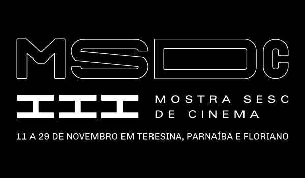 III Mostra Sesc de Cinema inicia hoje (11) em Parnaíba