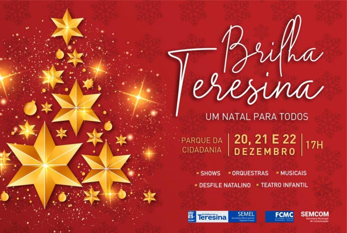 Brilha Teresina celebra o Natal com atrações gratuitas no Parque da Cidadania