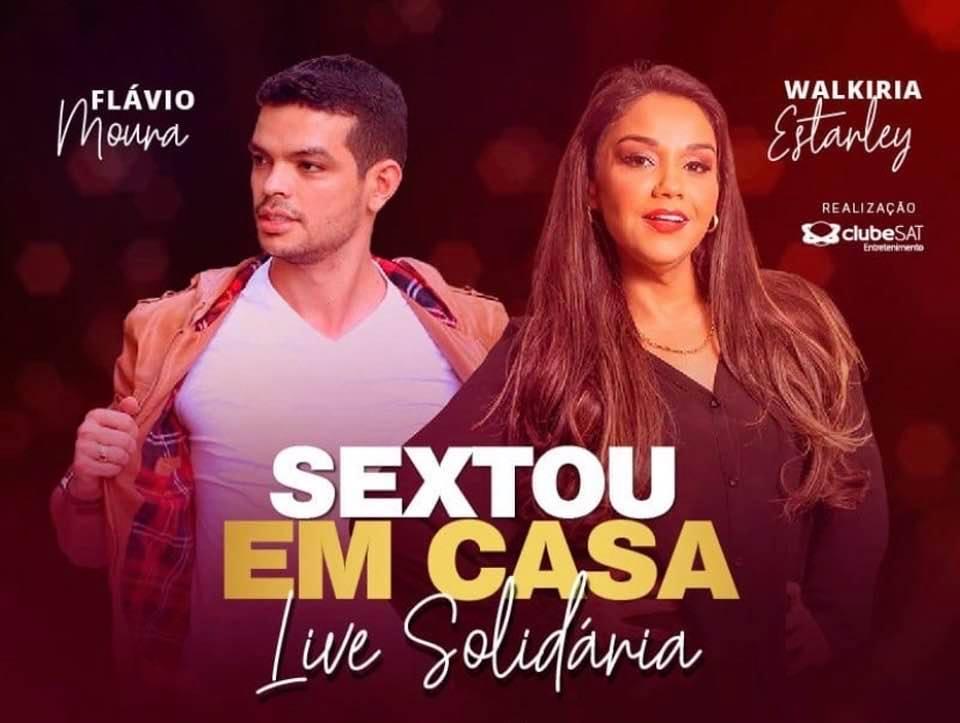 A Força da Notícia: Live Solidárias - Sextou em Casa!