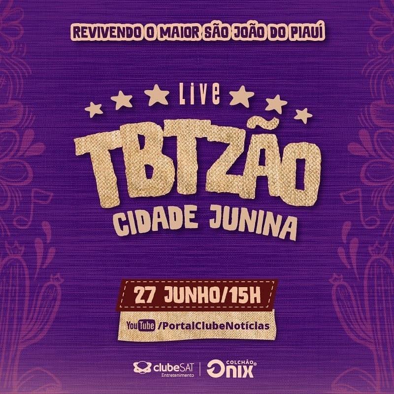 TBTzão Cidade Junina deste sábado vai ter música, dança e solidariedade