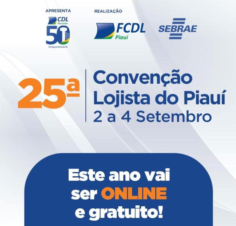 FCDL promove Convenção Lojista do Piauí nos dias 2 a 4 de setembro